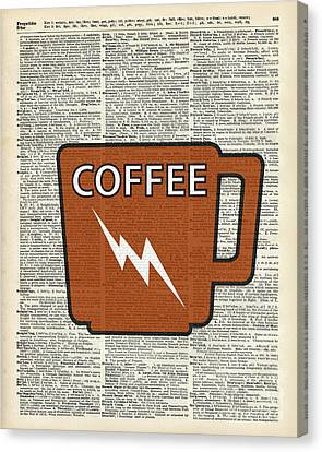 Kitchen Art - Power Coffee Canvas Print by Jacob Kuch