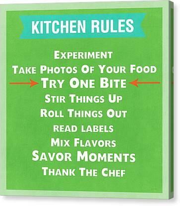 Kitchen Rules Canvas Print by Linda Woods