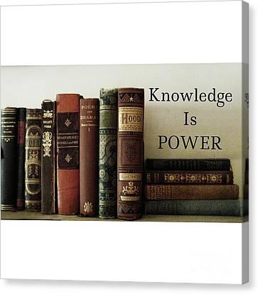 Knowledge Is Power Canvas Print by Patricia E Sundik