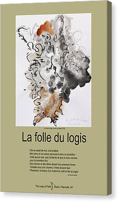 La Folle Du Logis Canvas Print