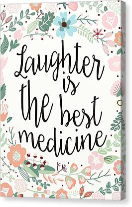 Laughter Is The Best Medicine Canvas Print by Priscilla Wolfe