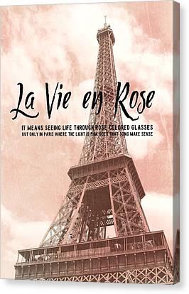 Le 58 Tour Eiffel Quote Canvas Print by JAMART Photography
