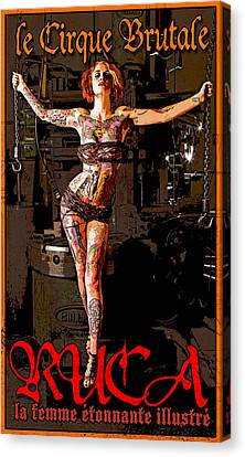 Le Cirque Brutal Ruca Canvas Print by H James Hoff