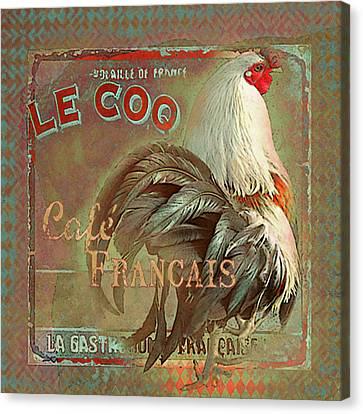 Canvas Print featuring the digital art Le Coq - Cafe Francais by Jeff Burgess