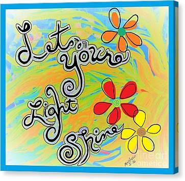 Heaven Canvas Print - Let Your Light Shine Matthew 5  by Eloise Schneider