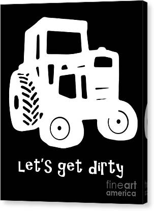 Let's Get Dirty Canvas Print by Edward Fielding