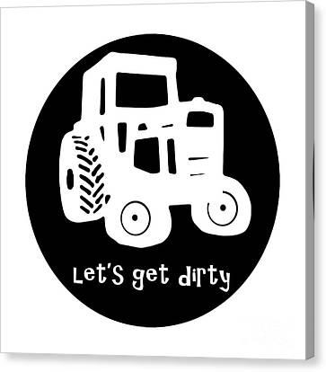 Lets Get Dirty Round Circle Beach Towel Canvas Print