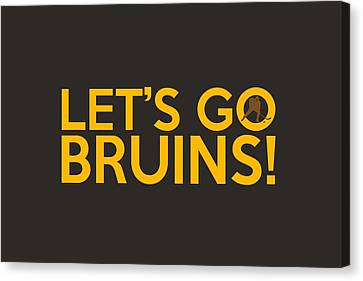 Let's Go Bruins Canvas Print