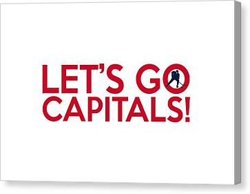 Let's Go Capitals Canvas Print