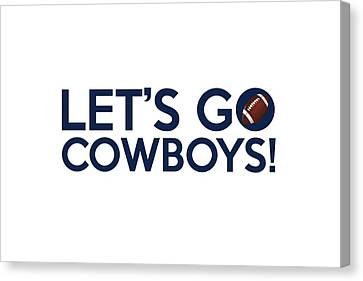 Cowboys Canvas Print - Let's Go Cowboys by Florian Rodarte