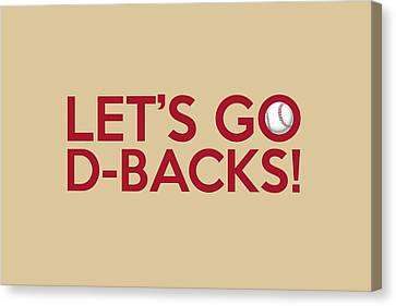 Diamondbacks Canvas Print - Let's Go D-backs by Florian Rodarte
