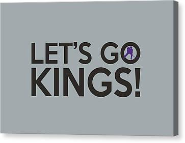 Let's Go Kings Canvas Print
