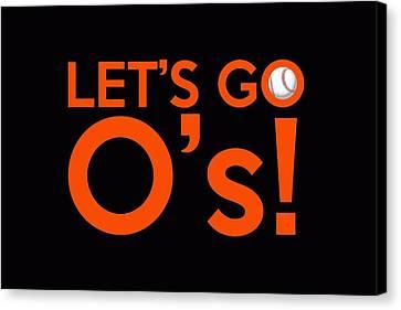 Let's Go O's Canvas Print by Florian Rodarte