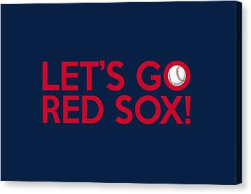 Let's Go Red Sox Canvas Print
