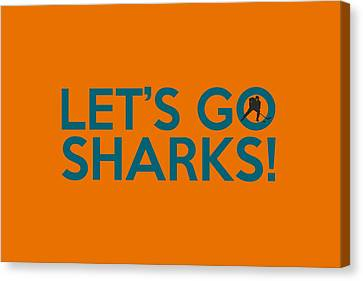 Let's Go Sharks Canvas Print
