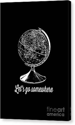 Let's Go Somewhere Tee White Ink Canvas Print by Edward Fielding