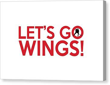 Let's Go Wings Canvas Print