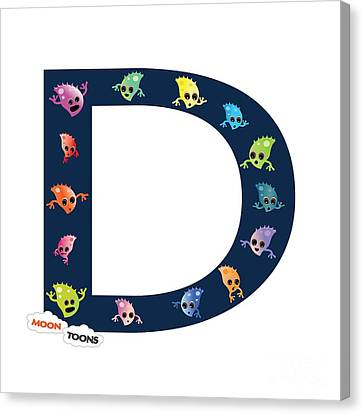Letter D Canvas Print by Moon Toons