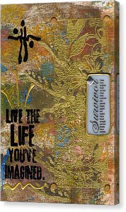 Life As You Imagined It Canvas Print by Angela L Walker
