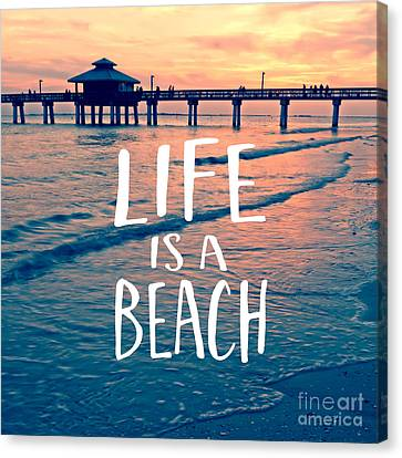 Life Is A Beach Tee Canvas Print by Edward Fielding