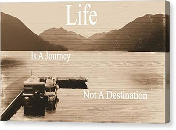 Journey Canvas Print - Life Is A Journey by Dan Sproul