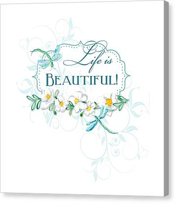 Life Is Beautiful - Dragonflies N Daisies W Leaf Swirls N Dots Canvas Print