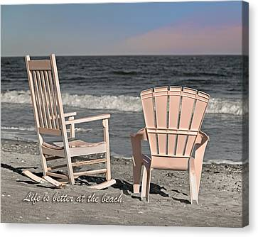 Adirondack Chairs On The Beach Canvas Print - Life Is Better At The Beach by Betsy Knapp