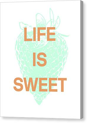 Life Is Sweet- Art By Linda Woods Canvas Print