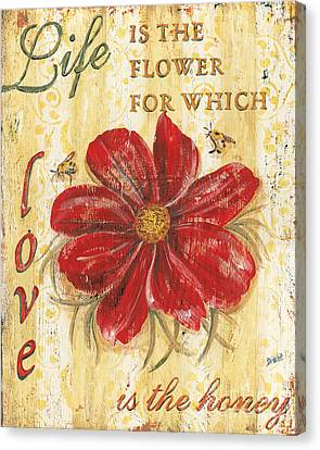 Life Is The Flower Canvas Print by Debbie DeWitt