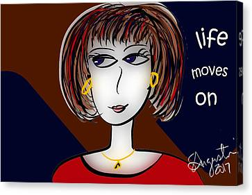 Lead The Life Canvas Print - Life Moves On by Sharon Augustin