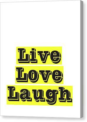 Live Love Laugh Canvas Print