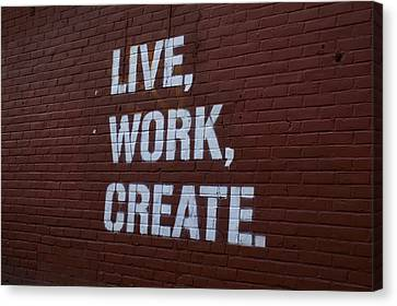 Live Work Create Canvas Print by Henri Irizarri