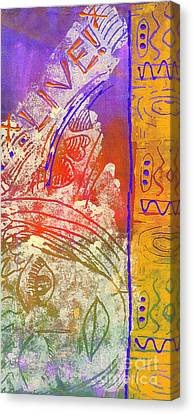 Canvas Print featuring the painting Live Your Life by Angela L Walker