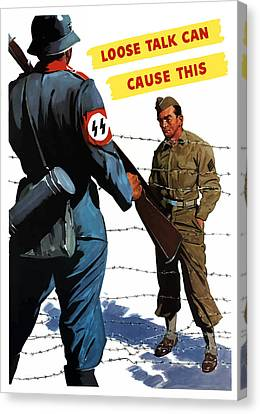Loose Talk Can Cause -- Ww2 Propaganda Canvas Print by War Is Hell Store