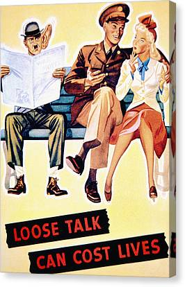Loose Talk Can Cost Lives Canvas Print by American School