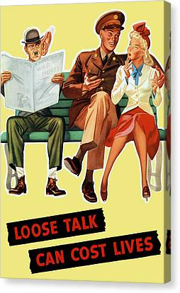 Loose Talk Can Cost Lives - World War Two Canvas Print by War Is Hell Store