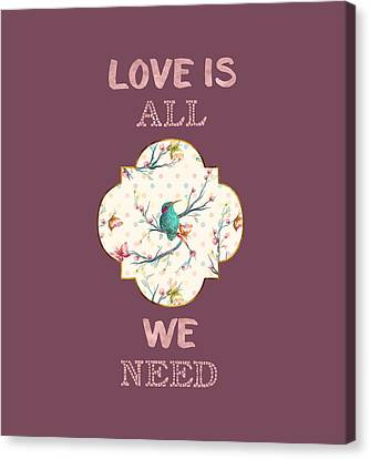 Canvas Print featuring the digital art Love Is All We Need Typography Hummingbird And Butterflies by Georgeta Blanaru