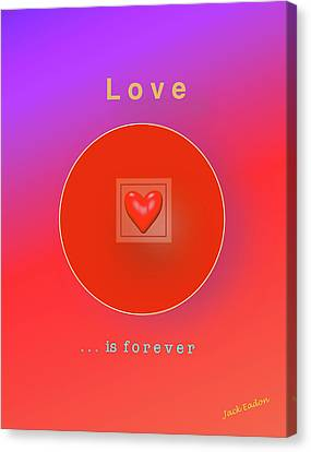 Love Is Forever Canvas Print by Jack Eadon