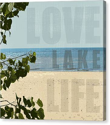 Canvas Print featuring the photograph Love Lake Life by Michelle Calkins