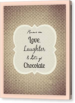 Love Laughter Chocolate With Border Canvas Print by Inspired Arts