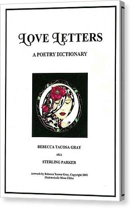 Love Letters A Poetry Dictionary  Canvas Print by Rebecca Tacosa Gray