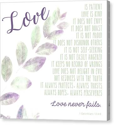 Canvas Print featuring the photograph Love Never Fails by Andrea Anderegg