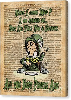 Mad Hatter Canvas Print - Mad Hatter,alice In Wonderland,madness Quote Vintage Dictionary Artwork by Jacob Kuch