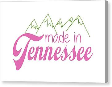 Canvas Print featuring the digital art Made In Tennessee Pink by Heather Applegate