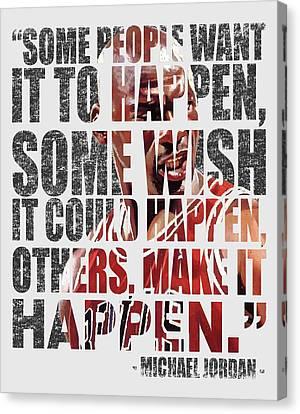 Make It Happen Canvas Print by Iman Cruz