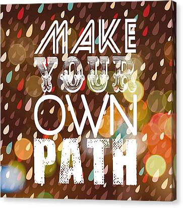 Make Your Own Path Canvas Print by Brandi Fitzgerald
