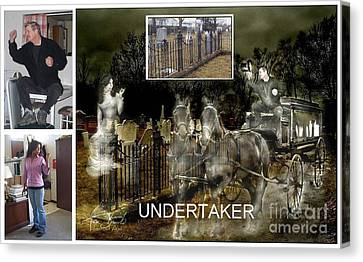 Making The Undertaker Canvas Print by Tom Straub