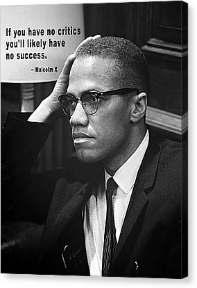 Malcolm X On Criticism Canvas Print by Daniel Hagerman