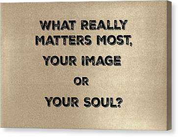 Designers Choice Canvas Print - Matters Most by Joseph S Giacalone