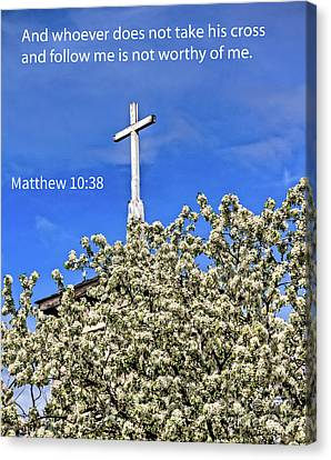 Matthew 10 Verse 38 Canvas Print by Robert Bales
